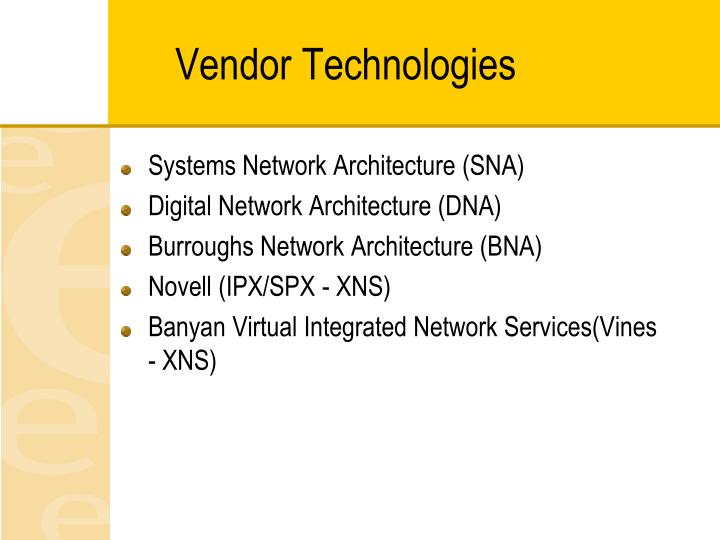 Vendor Technologies
