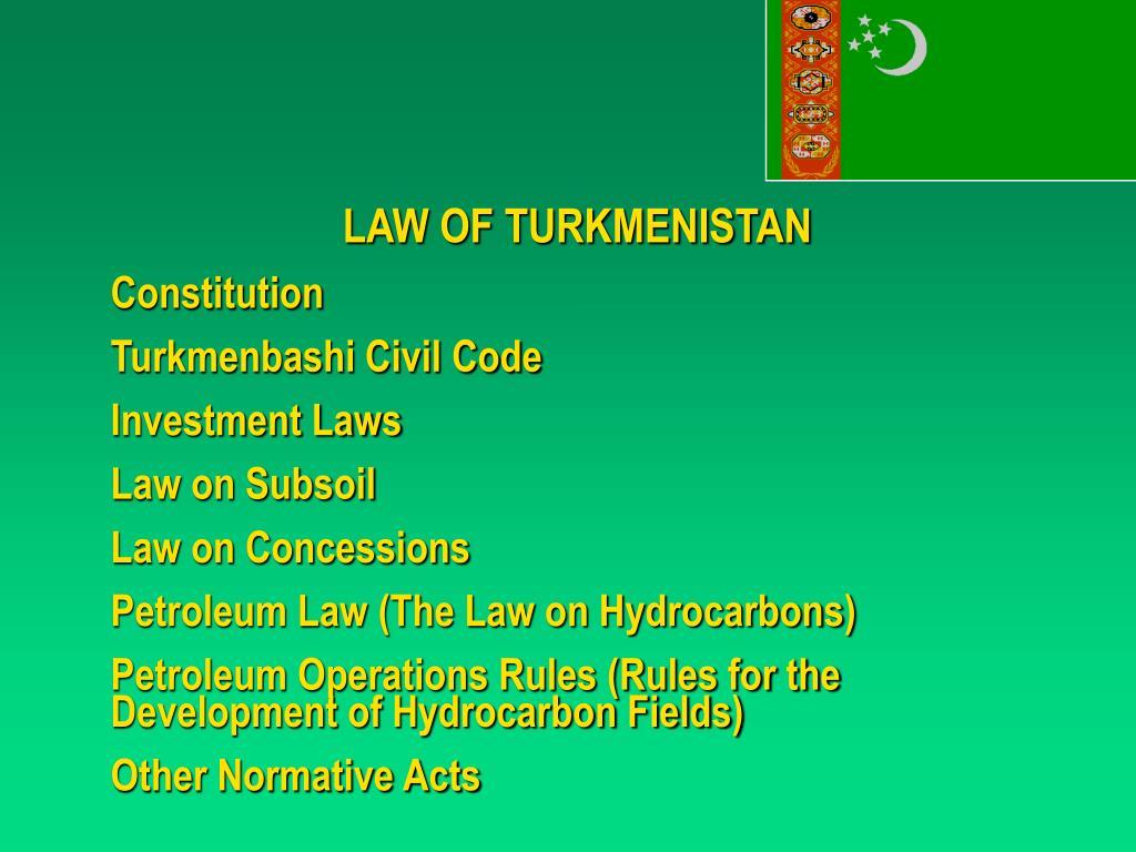 LAW OF TURKMENISTAN