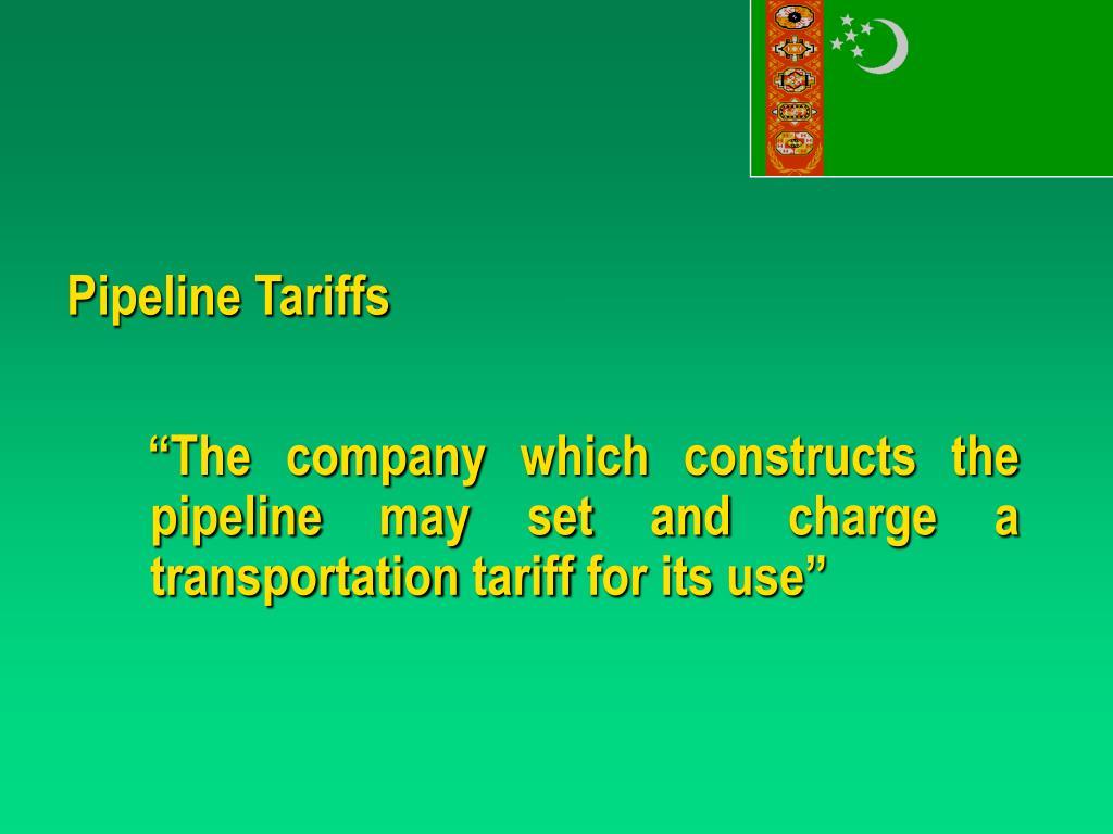 Pipeline Tariffs