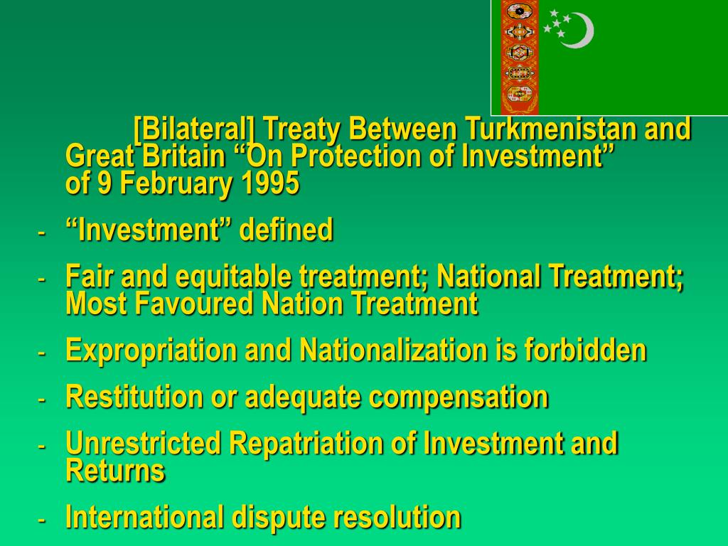 "[Bilateral] Treaty Between Turkmenistan and Great Britain ""On Protection of Investment"""