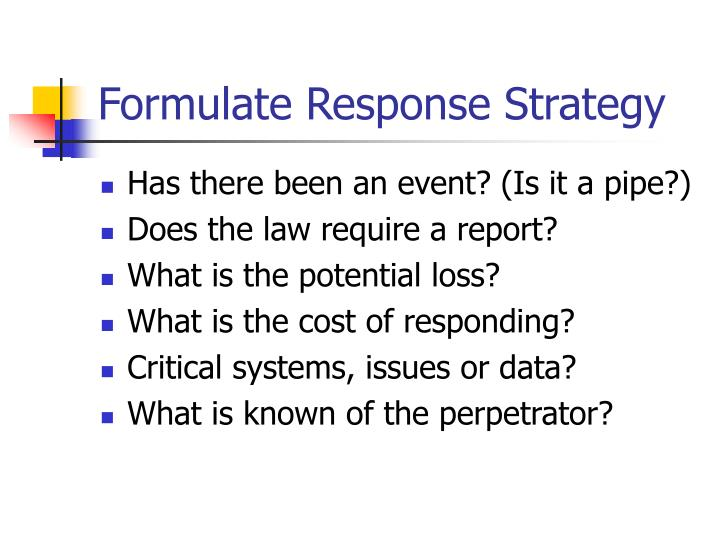 Formulate Response Strategy