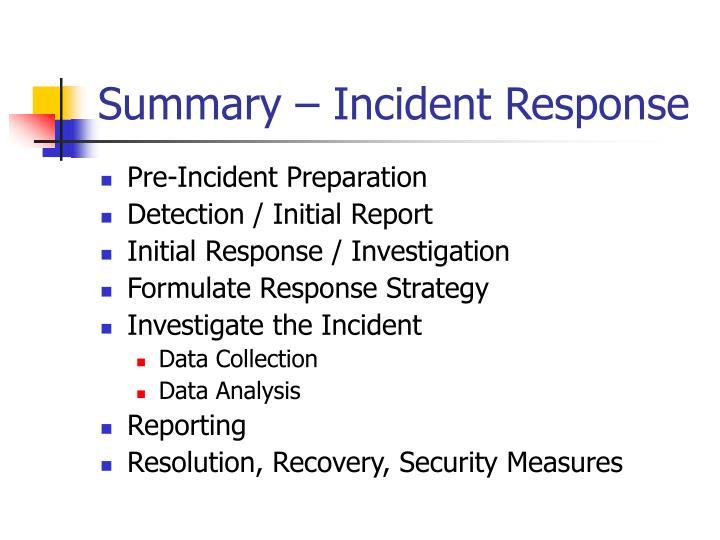 Summary – Incident Response