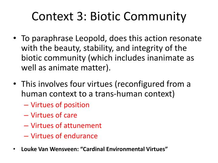 Context 3: Biotic Community