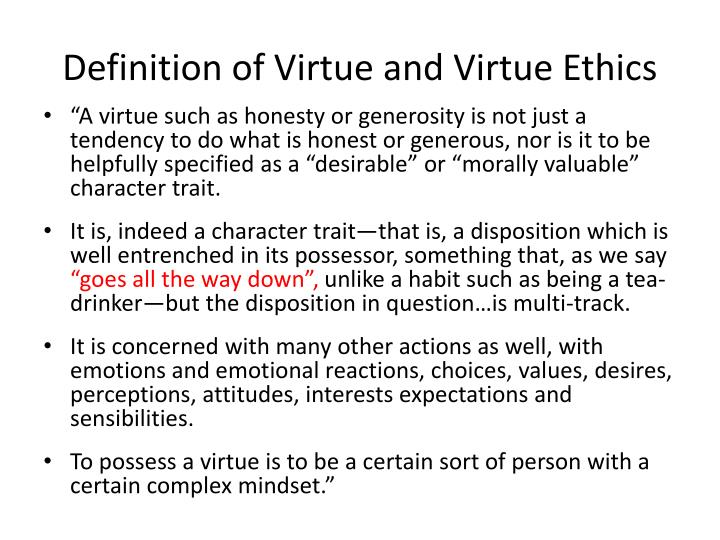 Definition of Virtue and Virtue Ethics