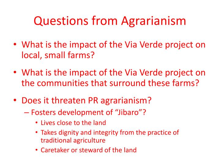 Questions from Agrarianism