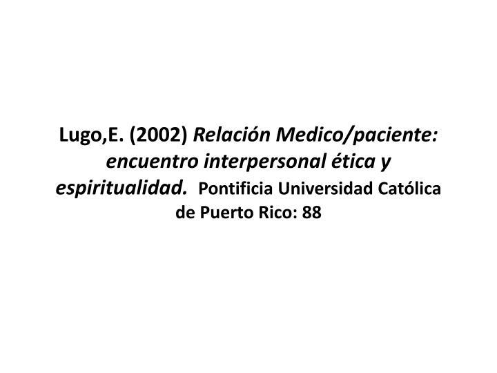 Lugo,E