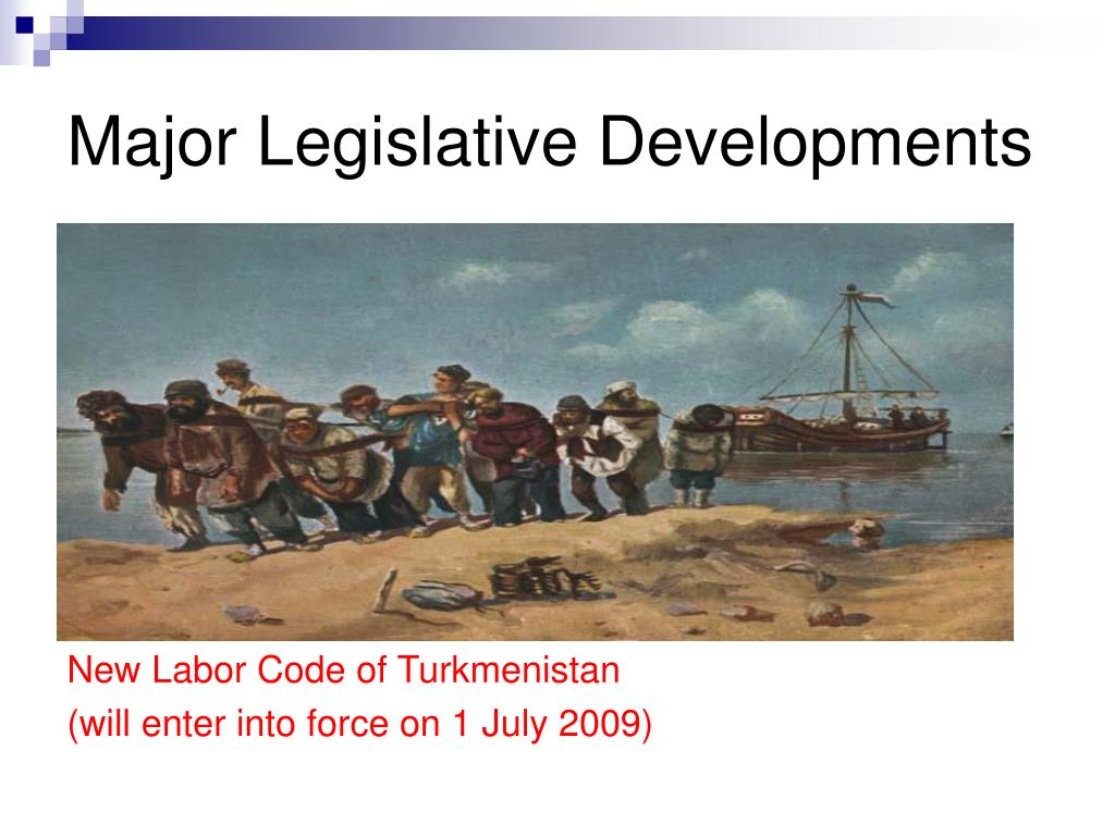 Major Legislative Developments