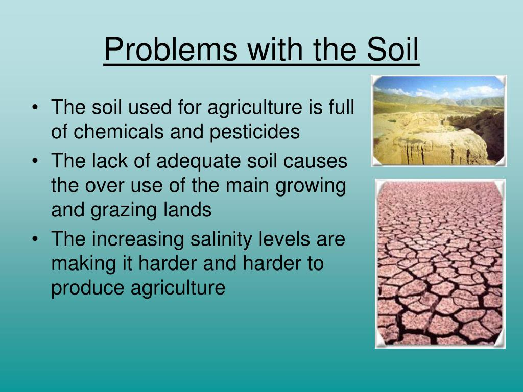 Problems with the Soil