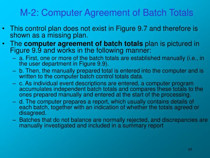 M-2: Computer Agreement of Batch Totals