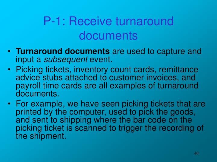 P-1: Receive turnaround documents