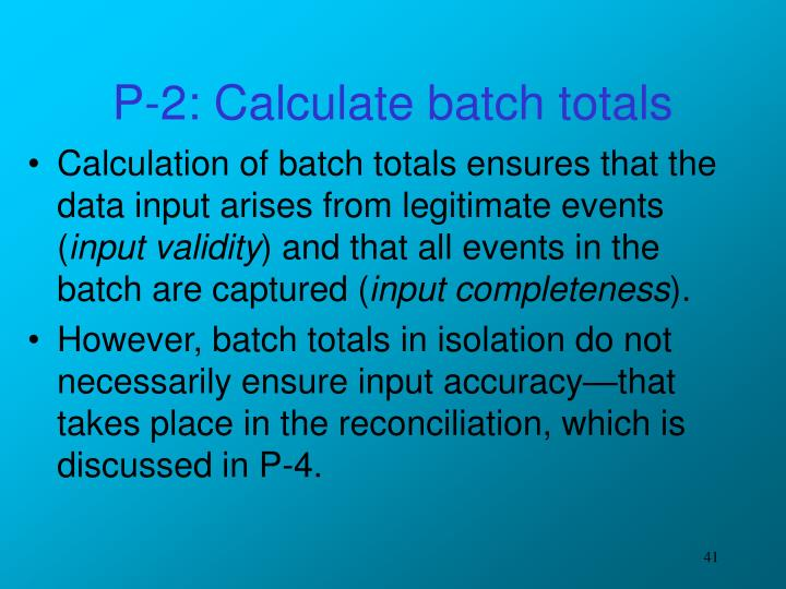 P-2: Calculate batch totals