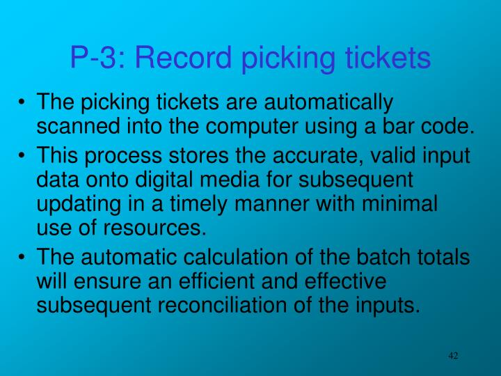 P-3: Record picking tickets