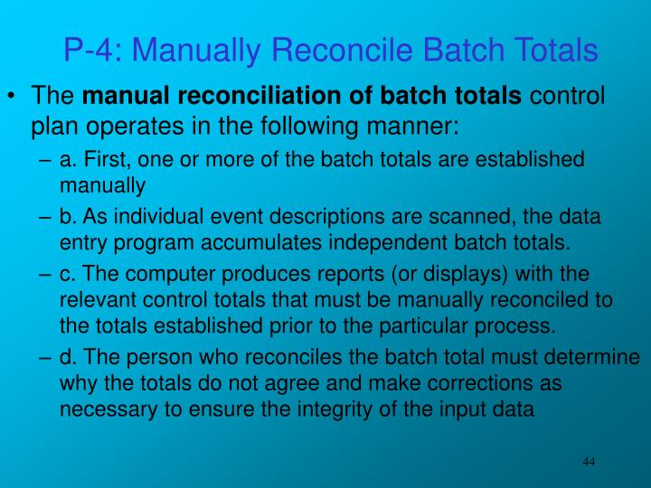 P-4: Manually Reconcile Batch Totals