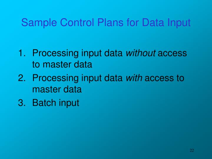 Sample Control Plans for Data Input