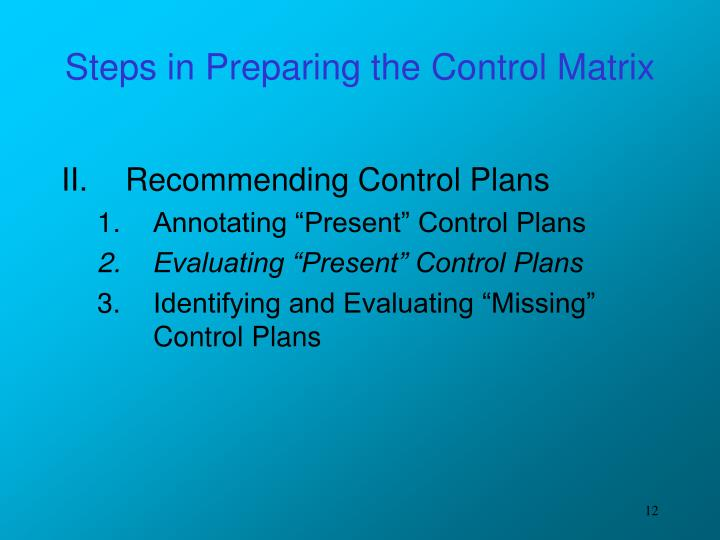 Steps in Preparing the Control Matrix