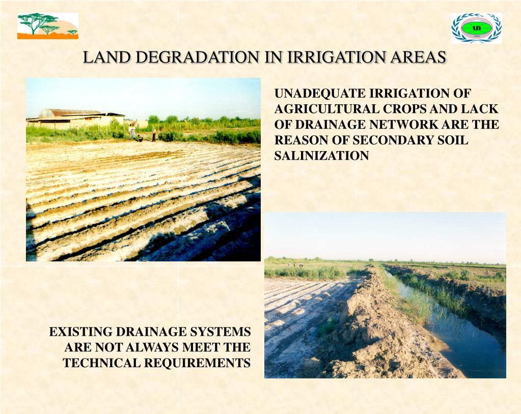LAND DEGRADATION IN IRRIGATION AREAS