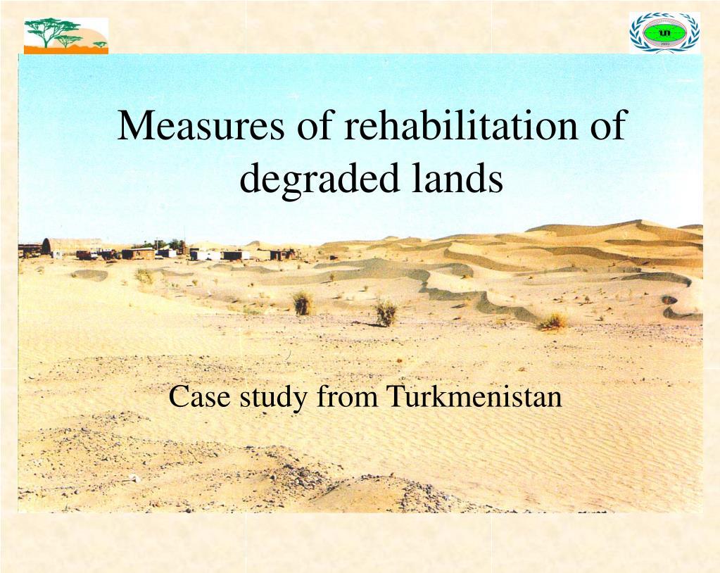 Measures of rehabilitation of degraded lands