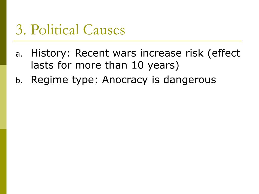 3. Political Causes