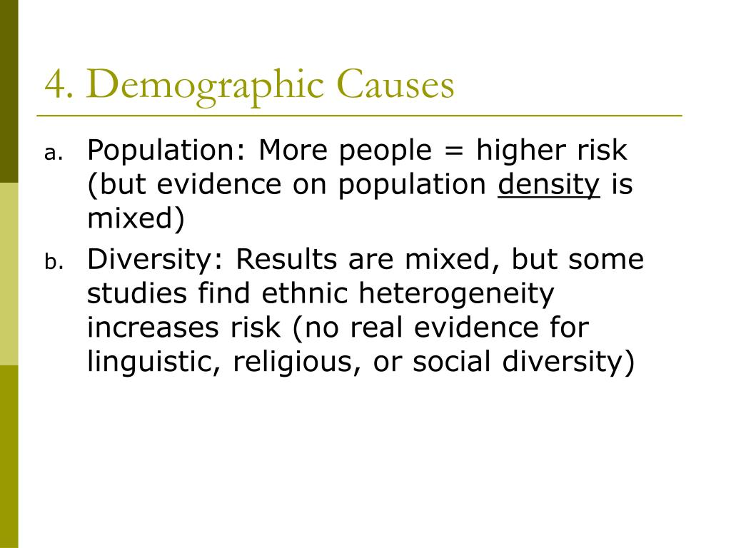 4. Demographic Causes