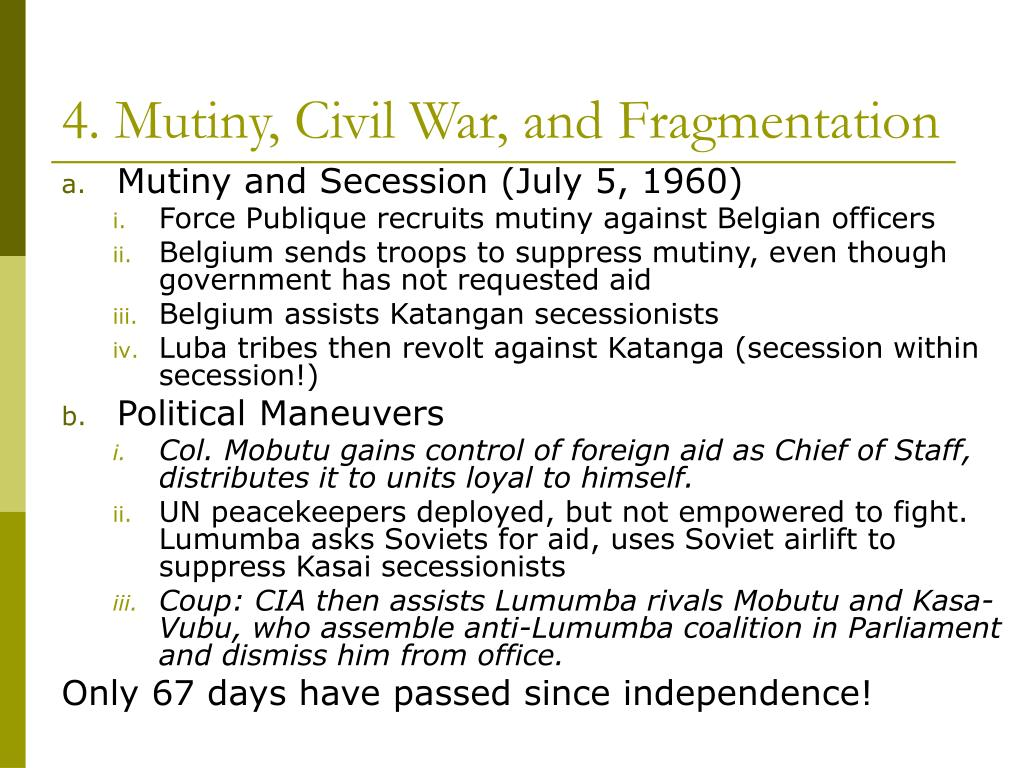 4. Mutiny, Civil War, and Fragmentation