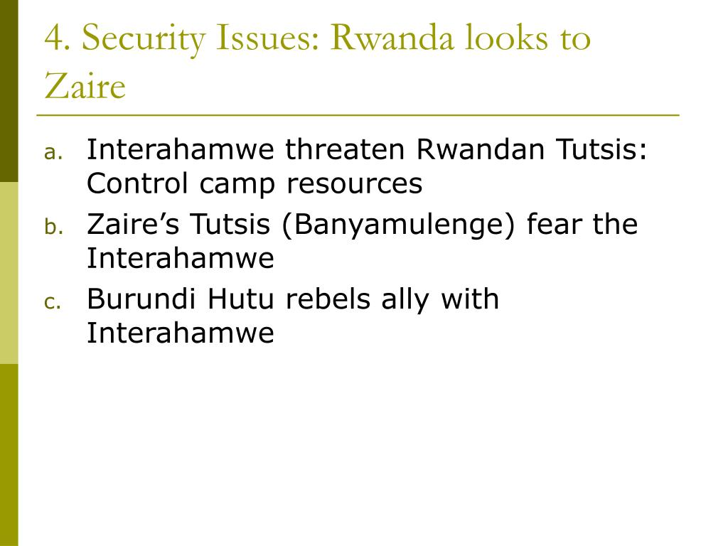 4. Security Issues: Rwanda looks to Zaire