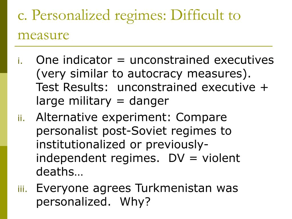 c. Personalized regimes: Difficult to measure