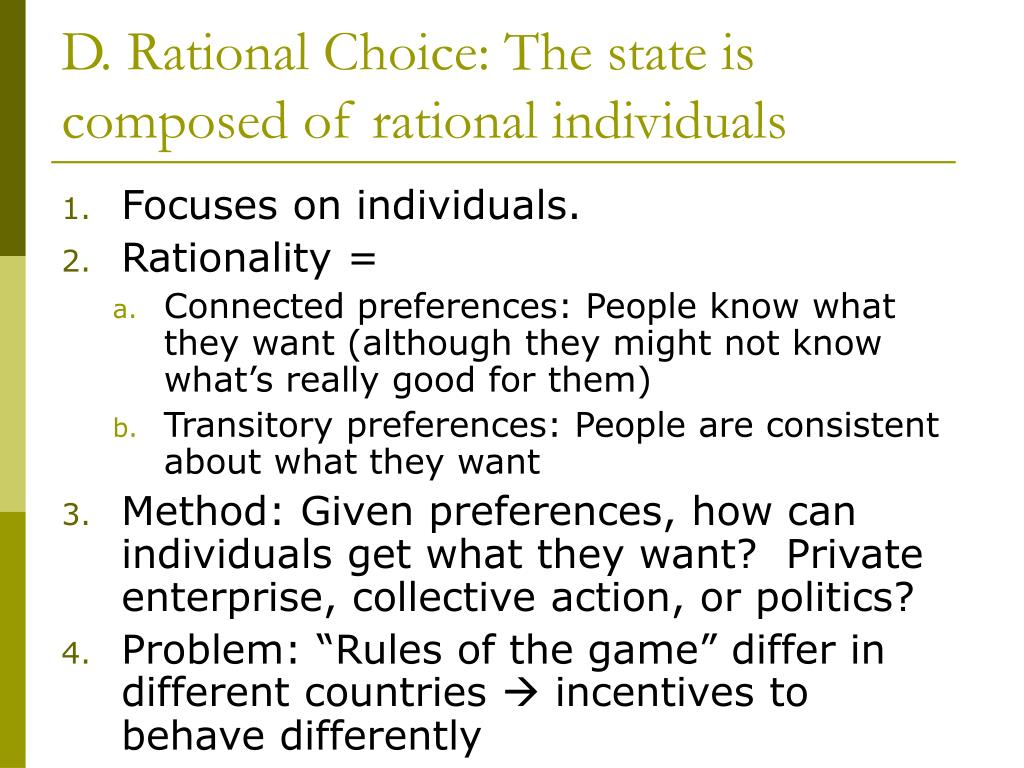 D. Rational Choice: The state is composed of rational individuals