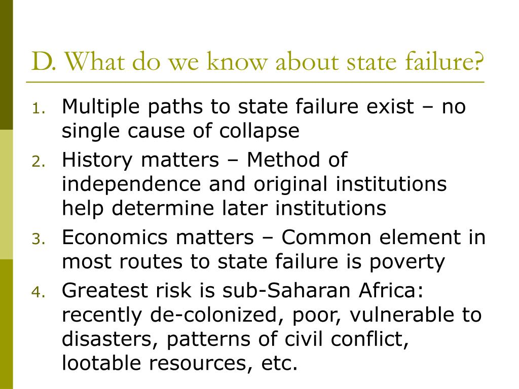 D. What do we know about state failure?