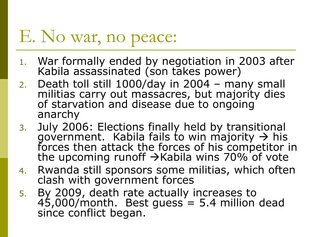 E. No war, no peace: