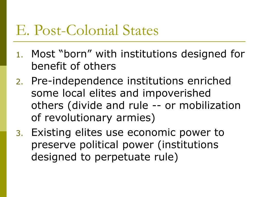 E. Post-Colonial States
