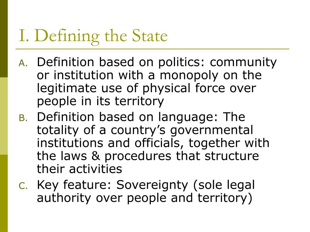 I. Defining the State