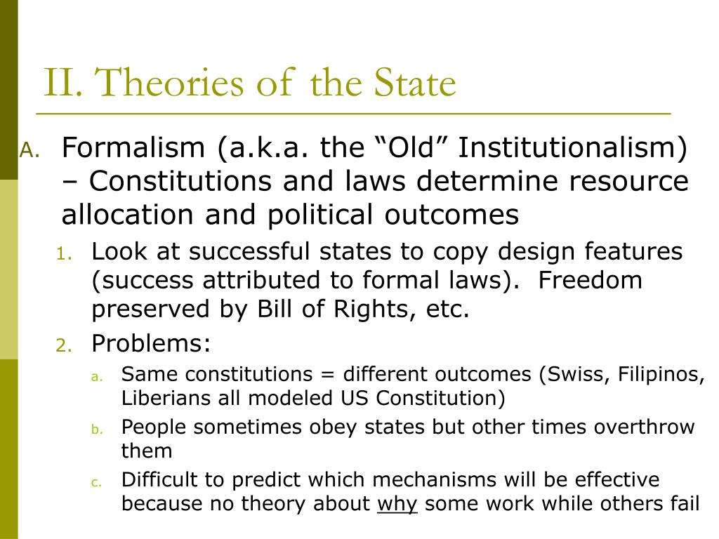 II. Theories of the State