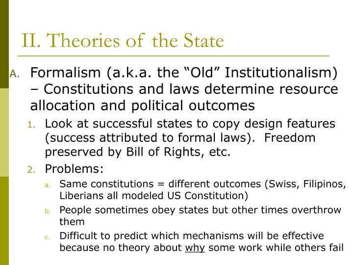 Ii theories of the state