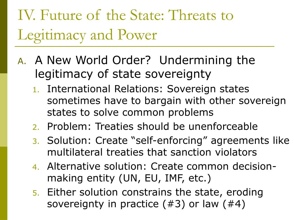 IV. Future of the State: Threats to Legitimacy and Power