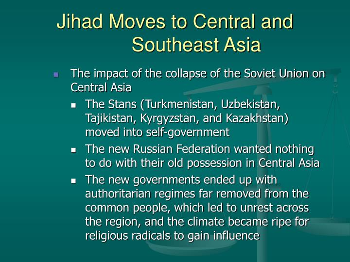 Jihad moves to central and southeast asia3