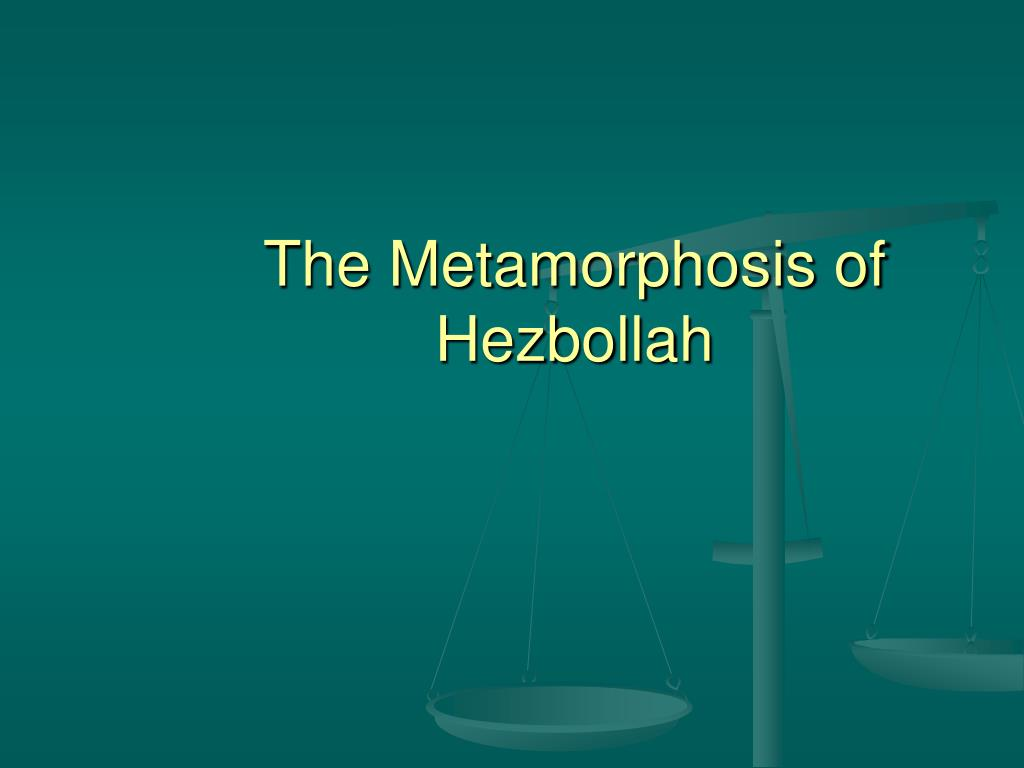 The Metamorphosis of Hezbollah