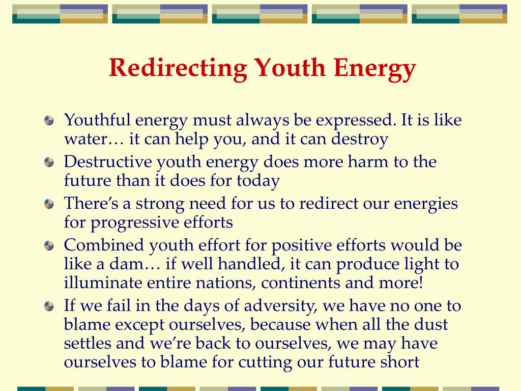 Redirecting Youth Energy