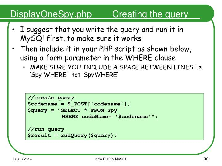 DisplayOneSpy.php        Creating the query