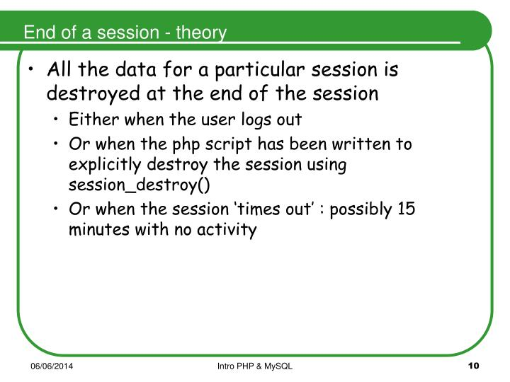 End of a session - theory