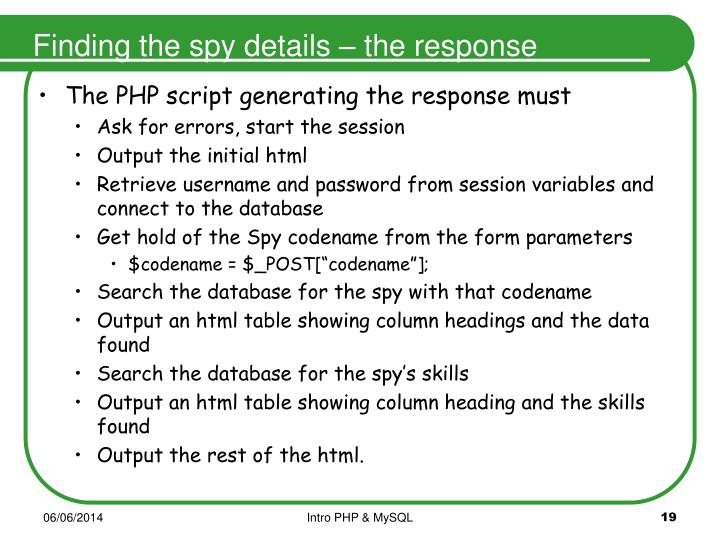 Finding the spy details – the response