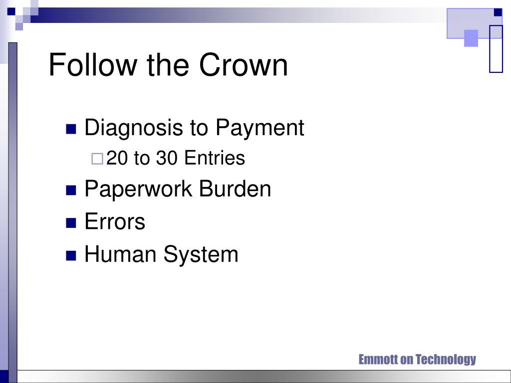 Follow the Crown