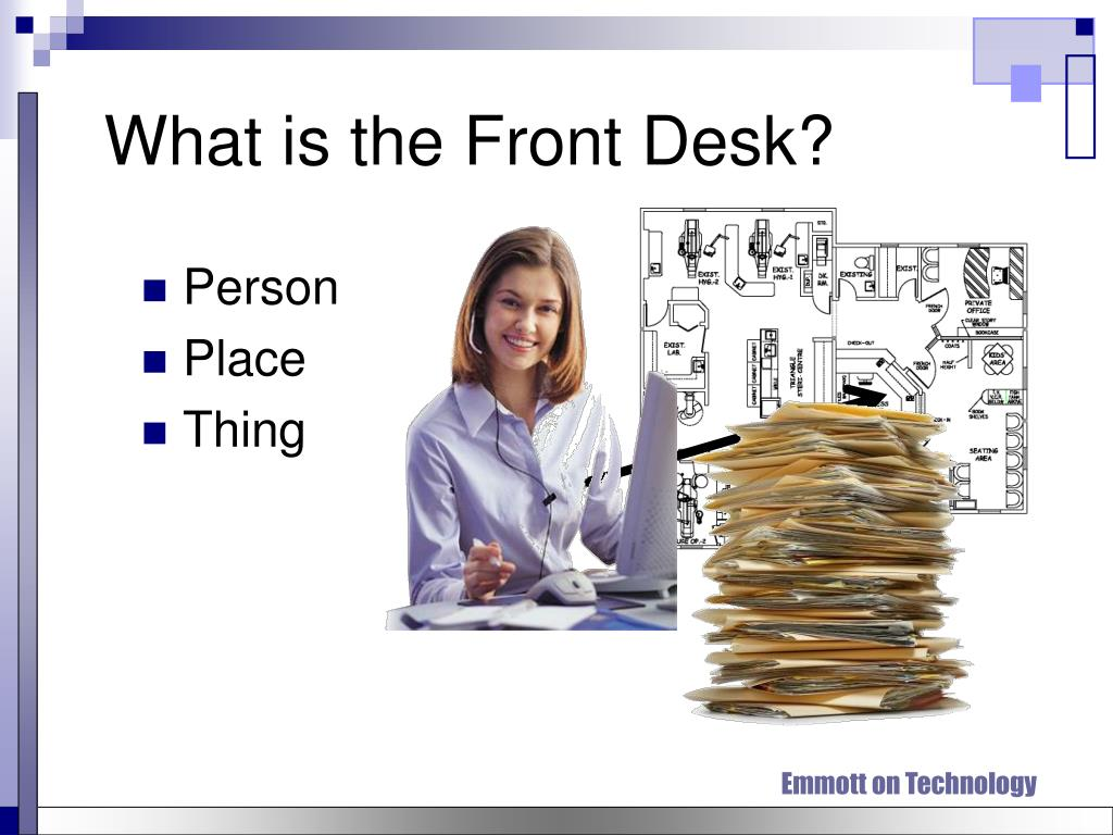 What is the Front Desk?