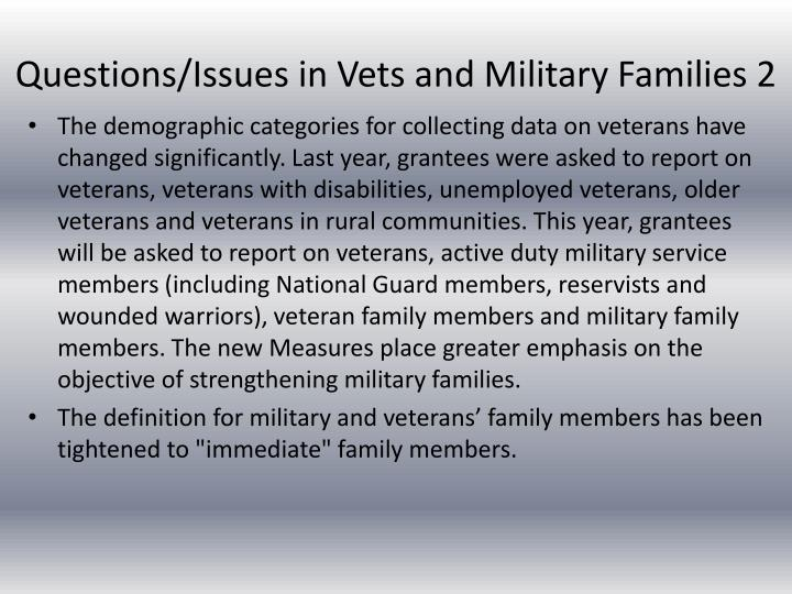 Questions/Issues in Vets and Military Families 2