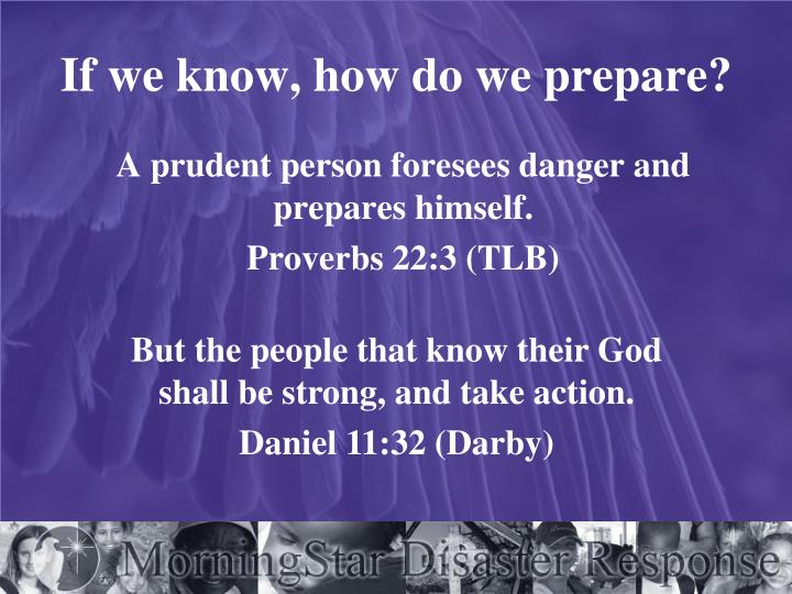 If we know, how do we prepare?