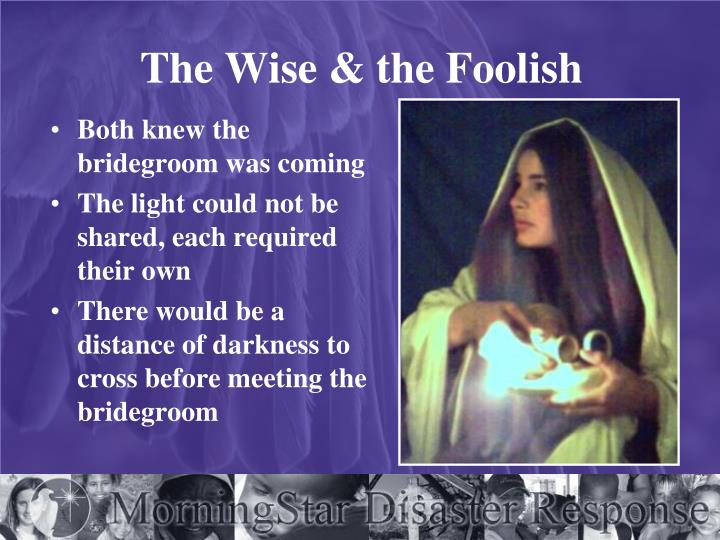The Wise & the Foolish