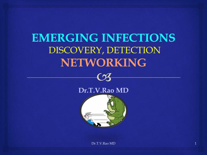 Emerging infections discovery detection networking