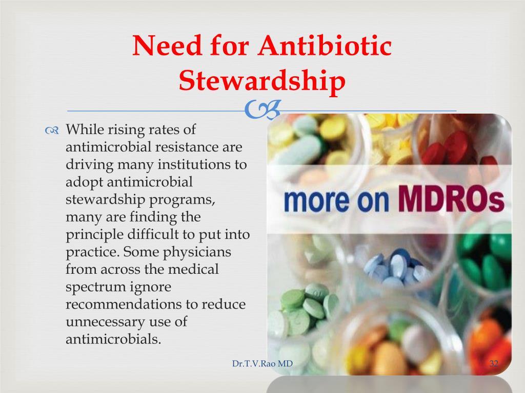 Need for Antibiotic Stewardship