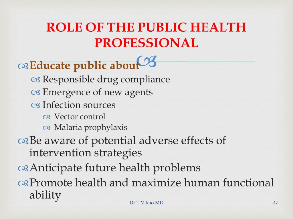 ROLE OF THE PUBLIC HEALTH PROFESSIONAL