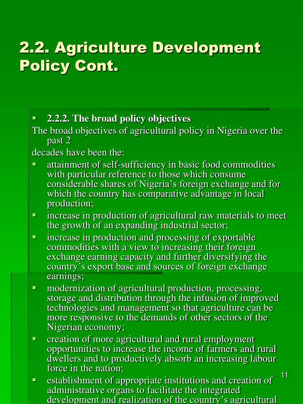 2.2. Agriculture Development Policy Cont.