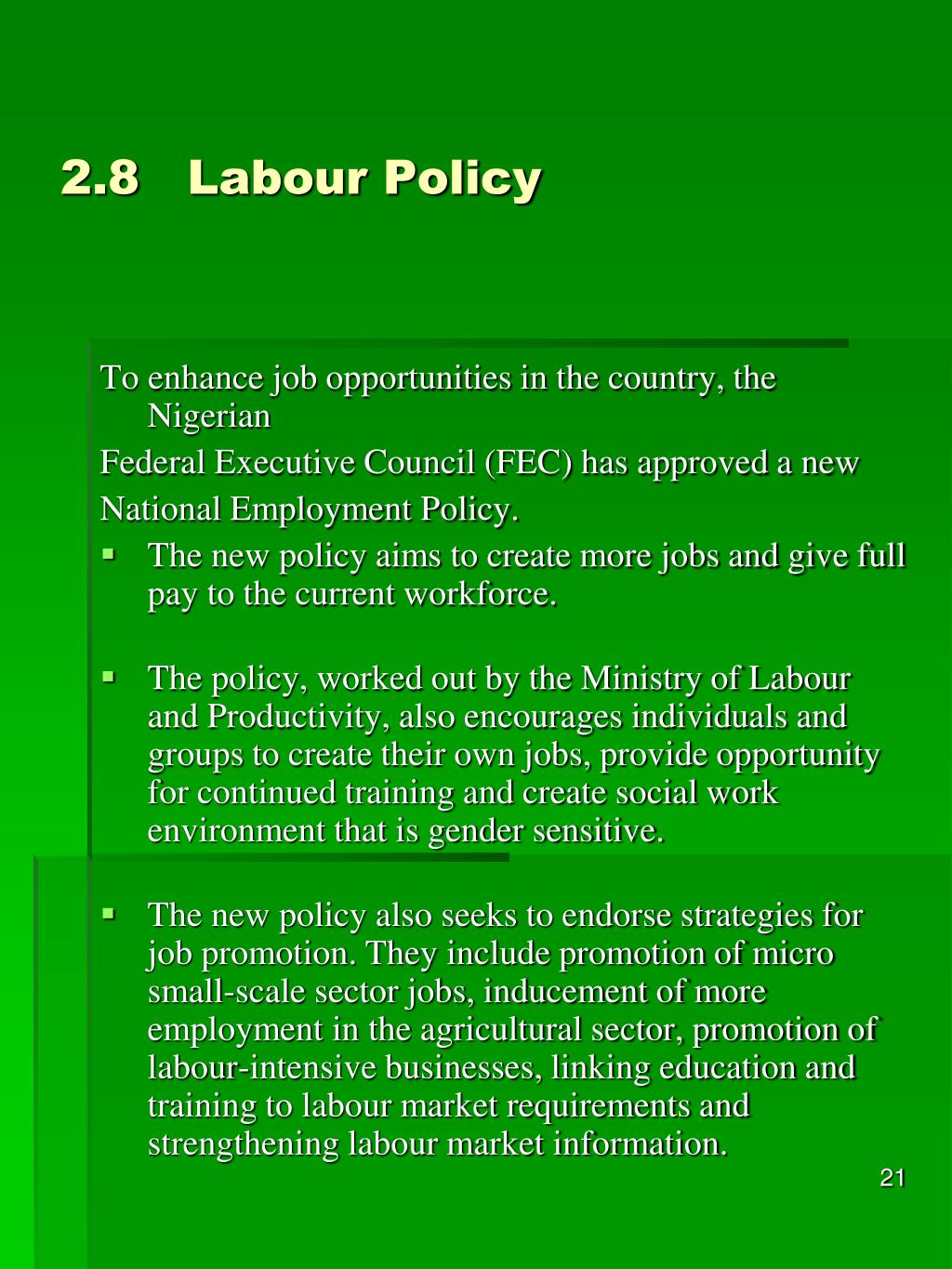2.8Labour Policy